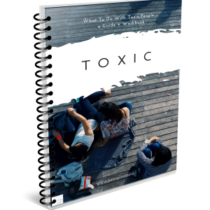 Toxic - What to do with people a guide + workbook jenny journals